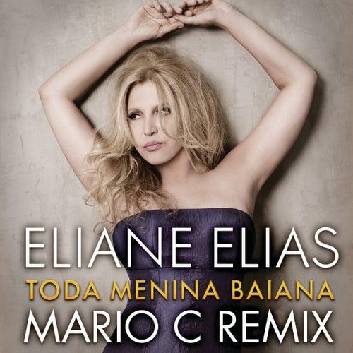 Play & Download Toda Menina Baiana by Eliane Elias | Napster