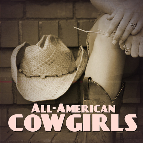 All-American Cowgirls by Various Artists