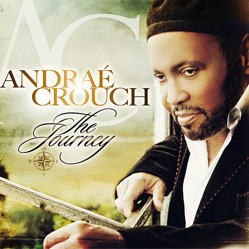 Play & Download The Journey by Andrae Crouch | Napster