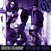 Play & Download Step 2 The Side / We Are by Freestyle Fellowship | Napster