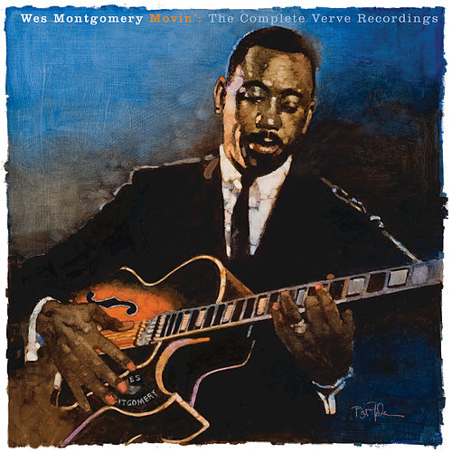Play & Download Movin': The Complete Verve Recordings by Wes Montgomery | Napster