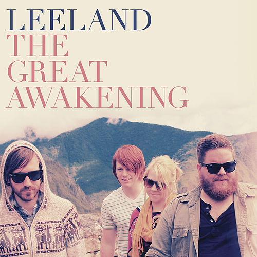 The Great Awakening by Leeland