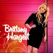 Play & Download Love All the Way by Brittany Hargest | Napster