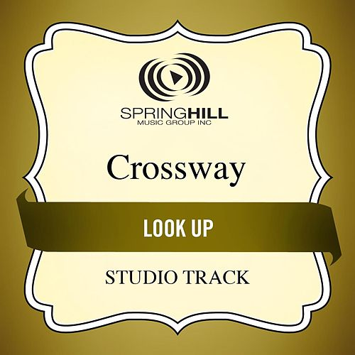 Play & Download Look Up (Studio Track) by CrossWay | Napster