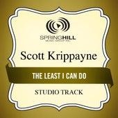 The Least I Can Do (Studio Track) by Scott Krippayne