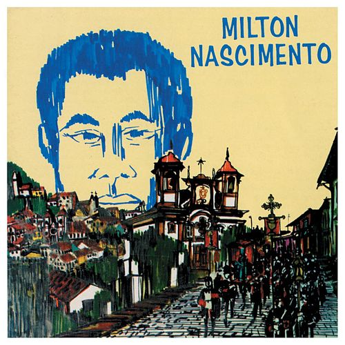 Play & Download Milton Nascimento by Milton Nascimento | Napster