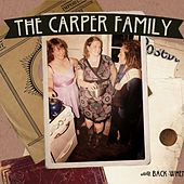 Play & Download Back When by The Carper Family | Napster