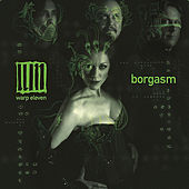 Play & Download Borgasm by Warp 11 | Napster