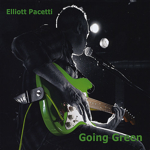 Going Green by Elliott Pacetti