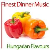 Finest Dinner Music: Hungarian Flavours de Various Artists