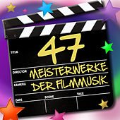 Play & Download 47 Meisterwerke der Filmmusik by Various Artists | Napster