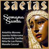 Play & Download Las Saetas en Semana Santa by Various Artists | Napster
