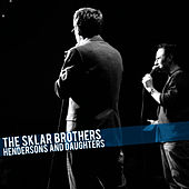 Play & Download Hendersons and Daughters by The Sklar Brothers | Napster