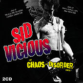 Play & Download Chaos & Disorder Tapes by Sid Vicious | Napster