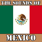 Sounds of Mexico by Various Artists