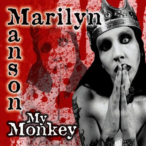 My Monkey by Marilyn Manson