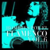 Hombres por el Flamenco Vol.6 by Various Artists