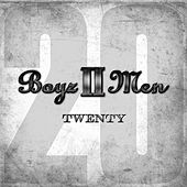 Play & Download Twenty by Boyz II Men | Napster