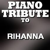 Tribute to Rihanna von Various Artists