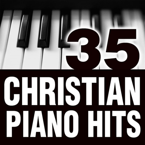 Play & Download 35 Piano Christian Classics by Piano Tribute Players | Napster
