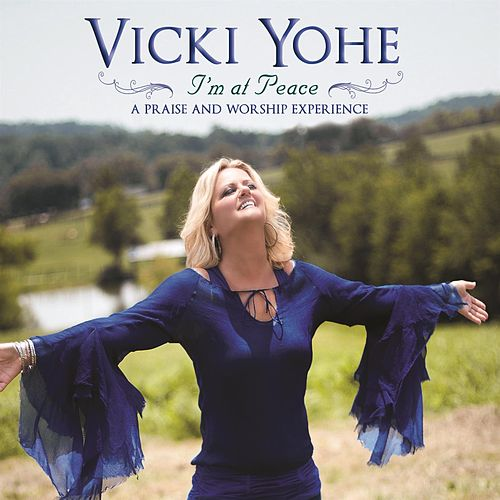 I'm At Peace by Vicki Yohe