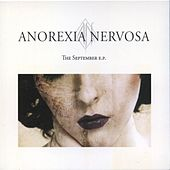Play & Download The September Ep by Anorexia Nervosa | Napster