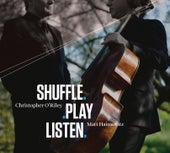 Play & Download Shuffle.Play.Listen by Matt Haimovitz | Napster