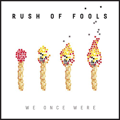 Play & Download We Once Were by Rush Of Fools | Napster
