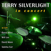 Play & Download In Concert by Terry Silverlight | Napster