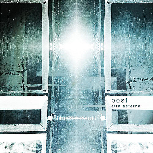 Play & Download Post by Atra Aeterna | Napster