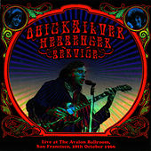 Live At The Avalon Ballroom, San Francisco, 28th October 1966 by Quicksilver Messenger Service