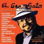 Play & Download El Gran Gato: Quince Canciones de Gato Pérez (B.S.O. del Musical Documentado de Ventura Pons) by Various Artists | Napster