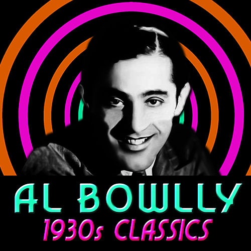 Play & Download 1930s Classics by Al Bowlly | Napster