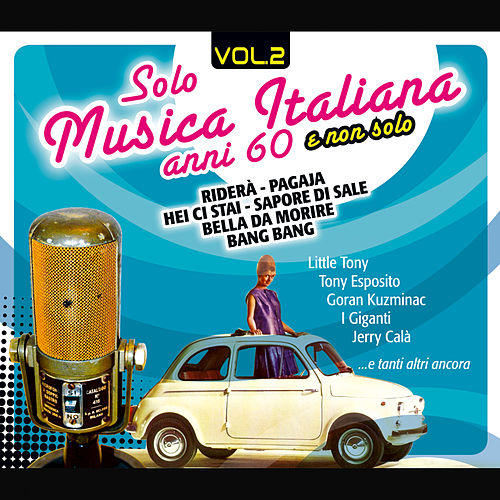 Solo Musica Italiana Anni 60, Vol. 2 by Various Artists