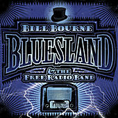 Play & Download Bluesland by Bill Bourne | Napster
