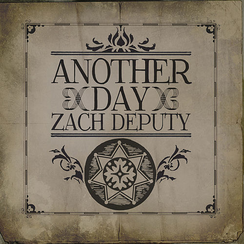 Play & Download Another Day by Zach Deputy | Napster