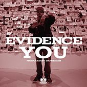 You - Single by Evidence (from Dilated Peoples)