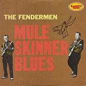 Play & Download Mule Skinner Blues: Rarity Music Pop, Vol. 183 by Fendermen | Napster