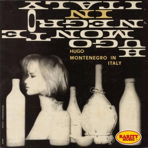 Play & Download Hugo Montenegro in Italy: Rarity Music Pop, Vol. 162 by Hugo Montenegro | Napster