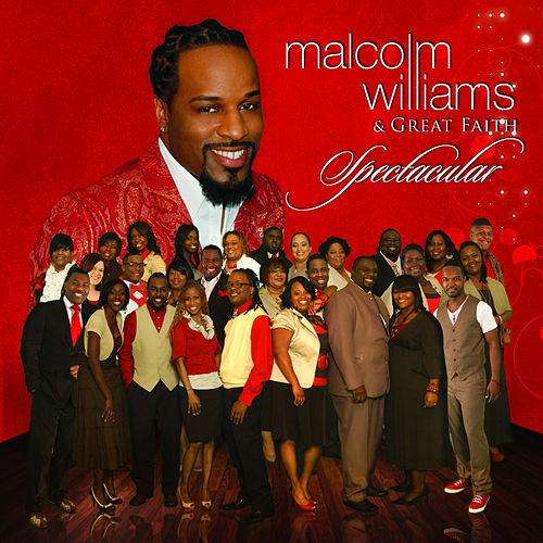 Play & Download Spectacular by Malcolm Williams | Napster