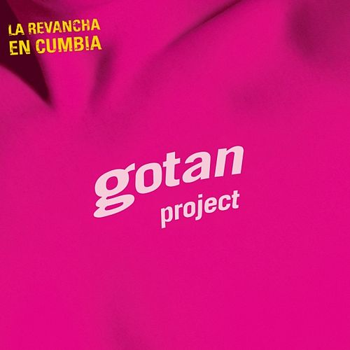 La Revancha en Cumbia by Gotan Project