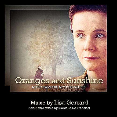 Oranges and Sunshine (Music from the Motion Picture) by Lisa Gerrard