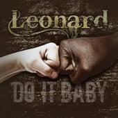 Do it, Baby by Leonard