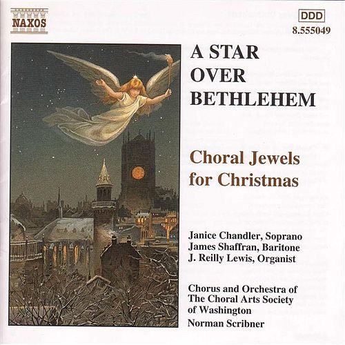 Play & Download Star Over Bethlehem: Choral Jewels for Christmas by Various Artists | Napster