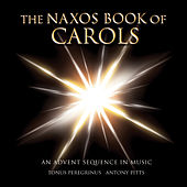 The Naxos Book of Carols by Antony Pitts