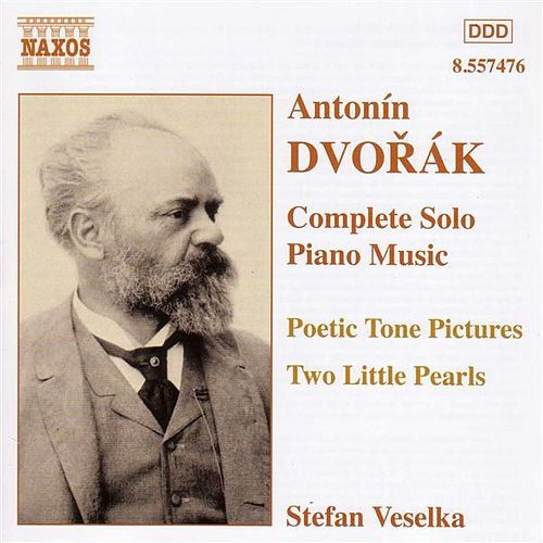 Dvorak: Poetic Tone Pictures, Op. 85 / Dumka and Furiant, Op. 12 by Stefan Veselka