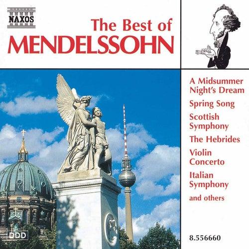 The Best of Mendelssohn by Felix Mendelssohn