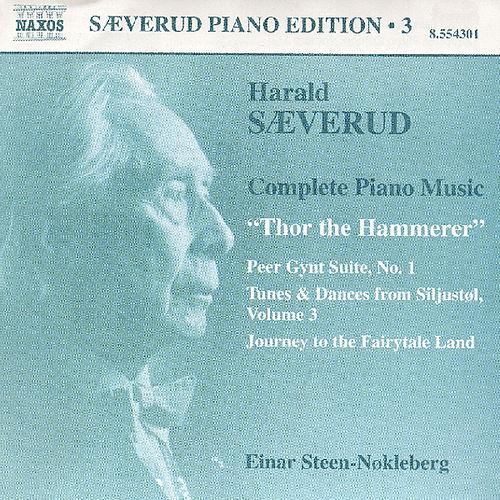 Play & Download Saeverud: Complete Piano Music, Vol. 3 by Einar Steen-Nokleberg | Napster