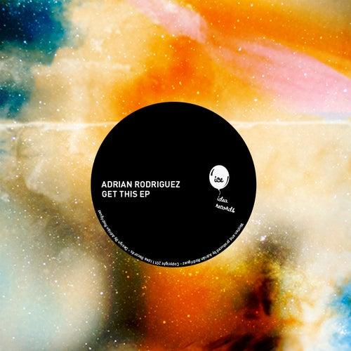Get This EP de Adrian Rodriguez