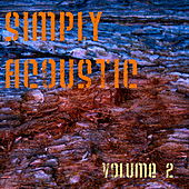 Simply Acoustic Volume 2 by Various Artists